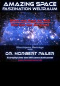 Dr. Norbert Pailer - Amazing Space - Flyer Din A5